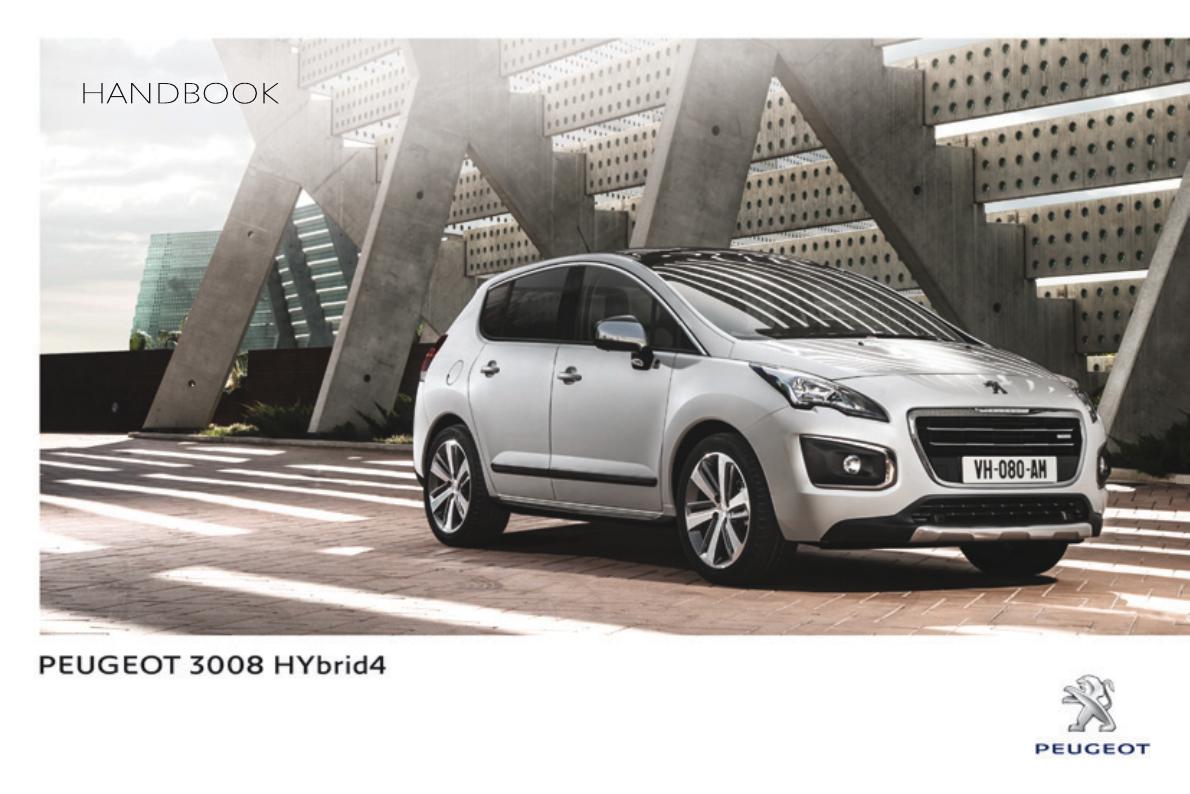 handleiding peugeot 3008 hybrid 4 2013 pagina 1 van 378 english rh gebruikershandleiding com Peugeot 2016 3008 Peugeot 2016 3008