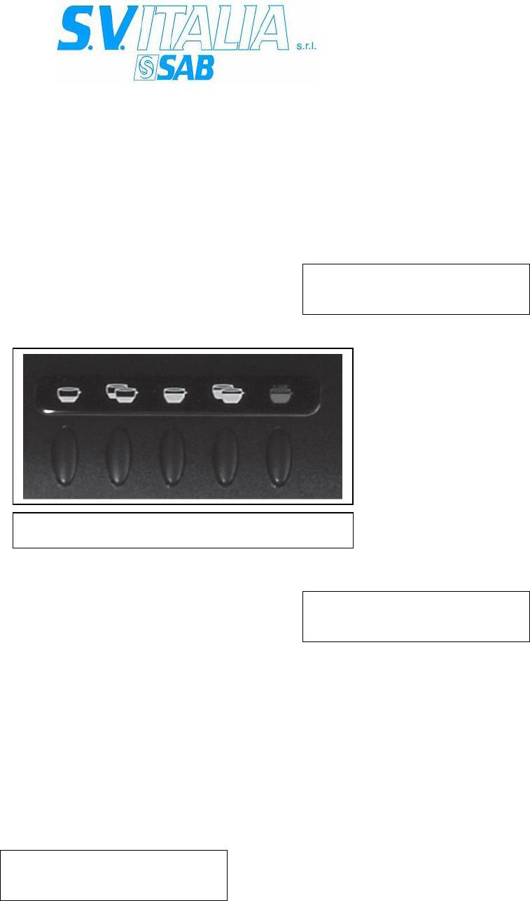 SAB ITALIA Macchina del caffè Push-Button Panel 6 pulsanti