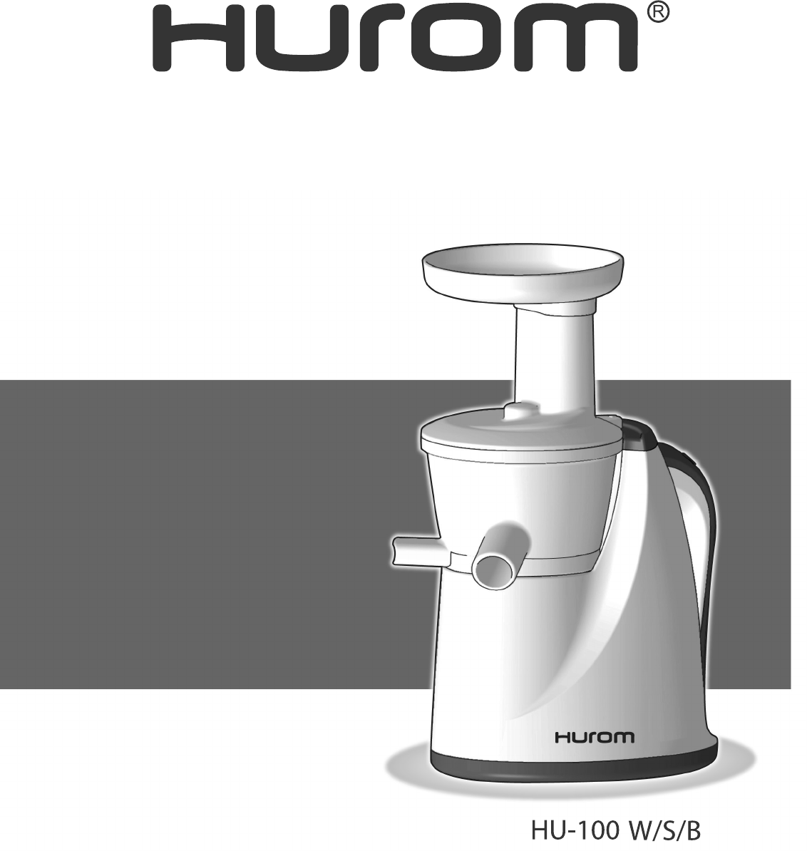 Hurom Slow Juicer English : Handleiding Hurom Hurom Slow juicer HU-100 S (pagina 1 van 44) (English, Espan?l, Francais)